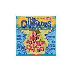 THE CHARADES - As Hot As...